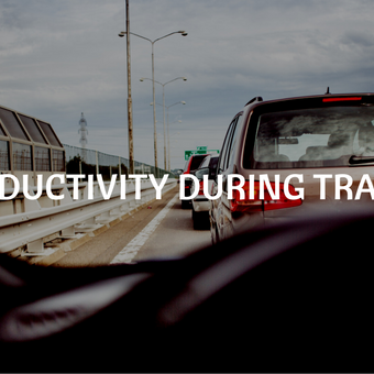 productivity during traffic