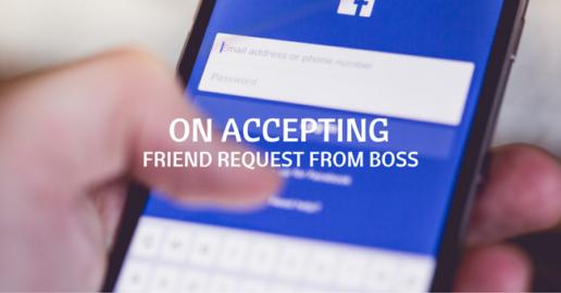 accepting facebook friend request boss