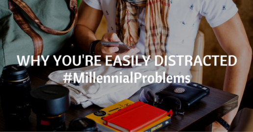 reasons why millennials why easily distracted